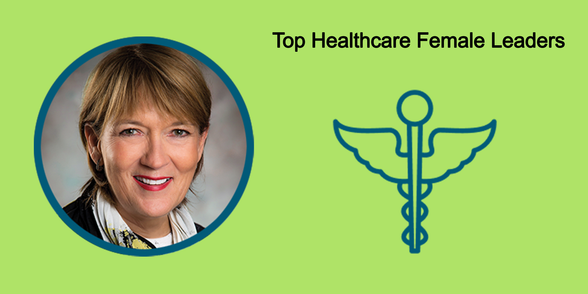 25 Top Female Leaders Transform The Healthcare Industry-Body Image 26