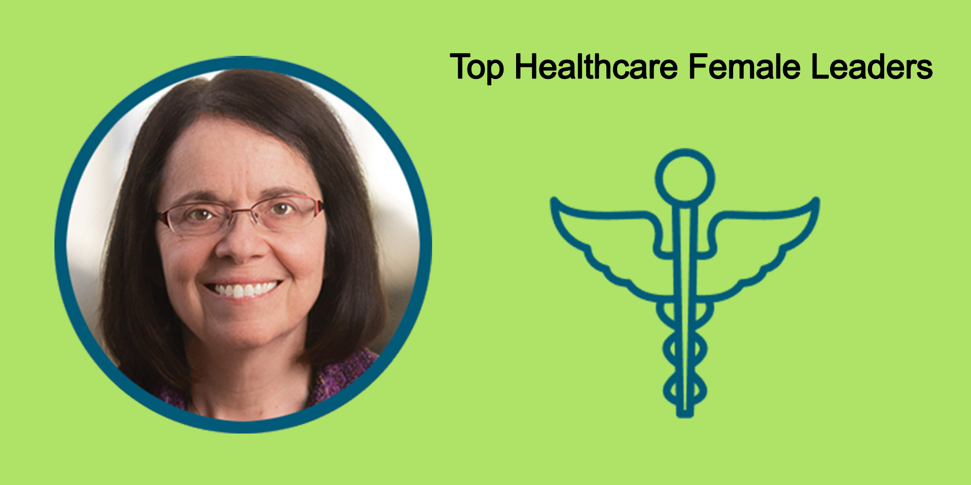 25 Top Female Leaders Transform The Healthcare Industry-Body Image 34