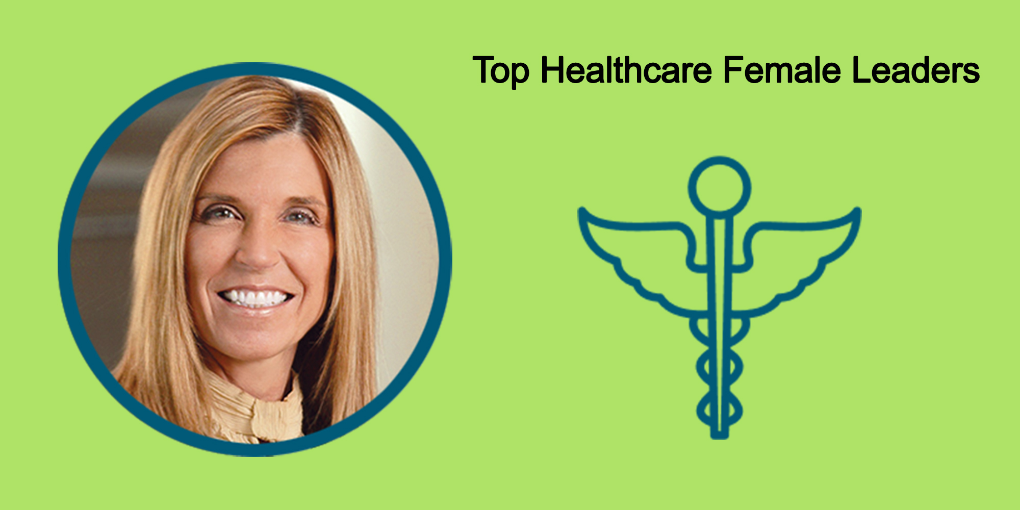 25 Top Female Leaders Transform The Healthcare Industry-Body Image 39