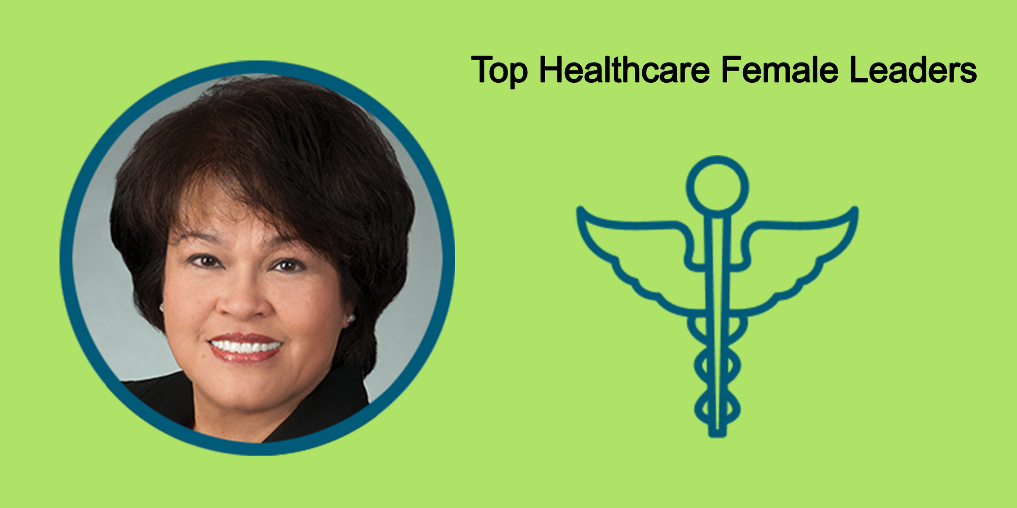 25 Top Female Leaders Transform The Healthcare Industry-Body Image 43