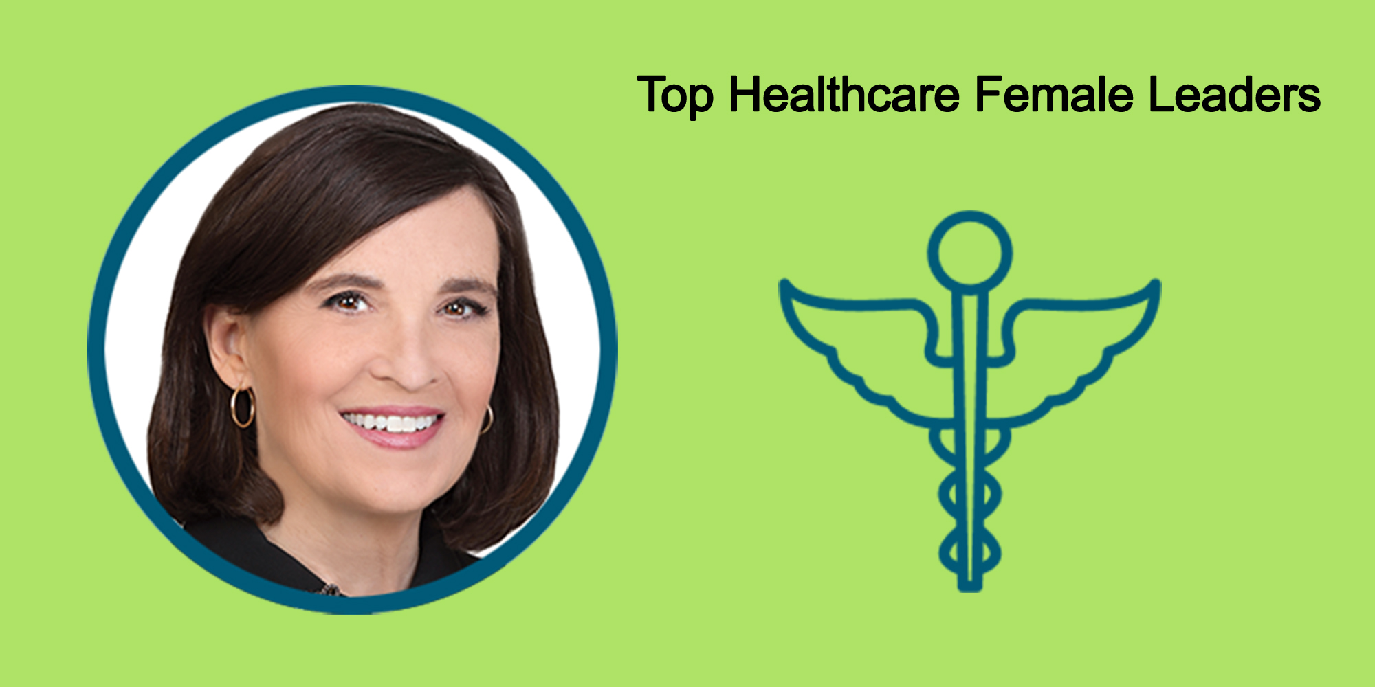 25 Top Female Leaders Transform The Healthcare Industry-Body Image 46