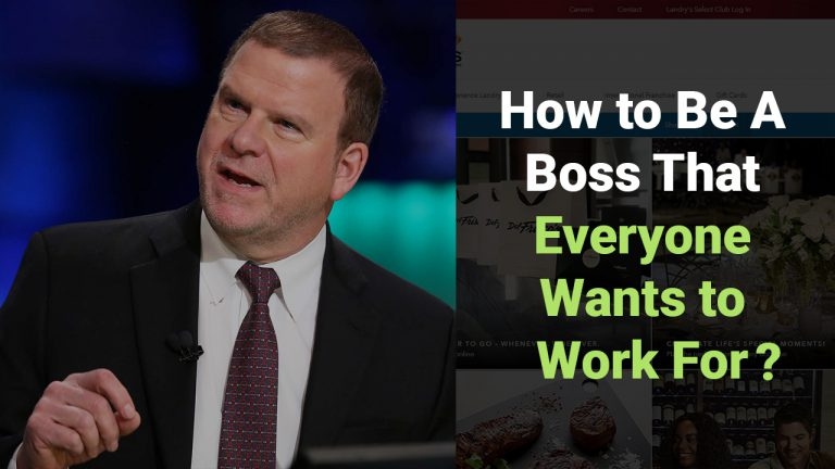 How To Be A Boss That Everyone Wants To Work For
